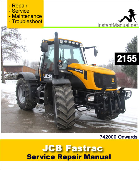 JCB 2155 Fastrac Service Repair Manual SN 742000 Onwards