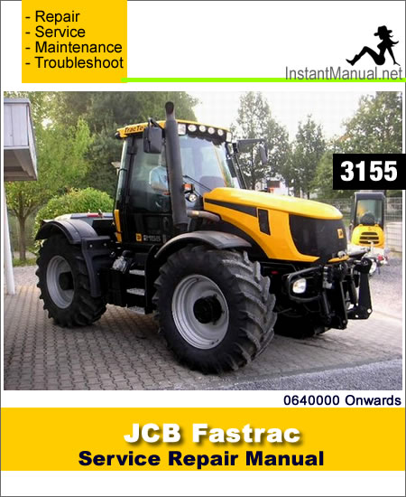 JCB 3155 Fastrac Service Repair Manual SN 0640000 Onwards