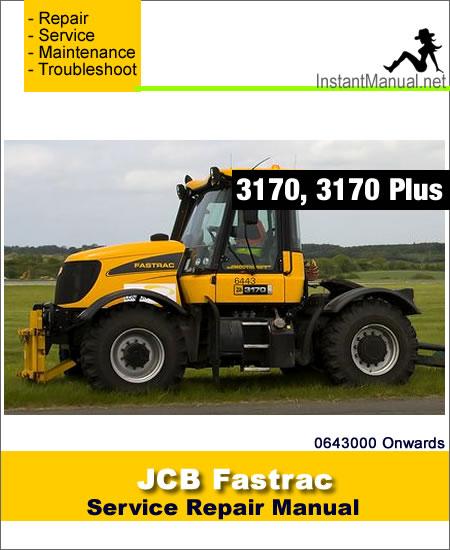 JCB 3170 Plus Fastrac Service Repair Manual SN 0643000 Onwards