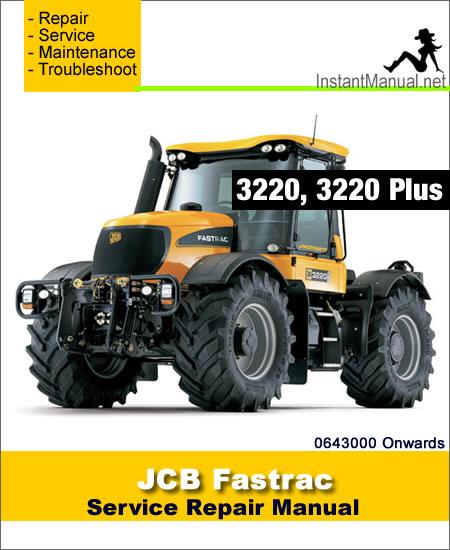 JCB 3220 Plus Fastrac Service Repair Manual SN 0643000 Onwards
