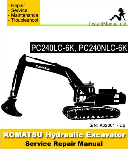 Komatsu PC240LC-6K PC240NLC-6K Hydraulic Excavator Service Repair Manual SN K32001-Up