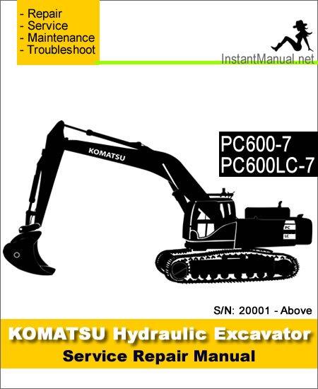 Komatsu PC600-7 PC600LC-7 Hydraulic Excavator Service Repair Manual SN 20001-Up