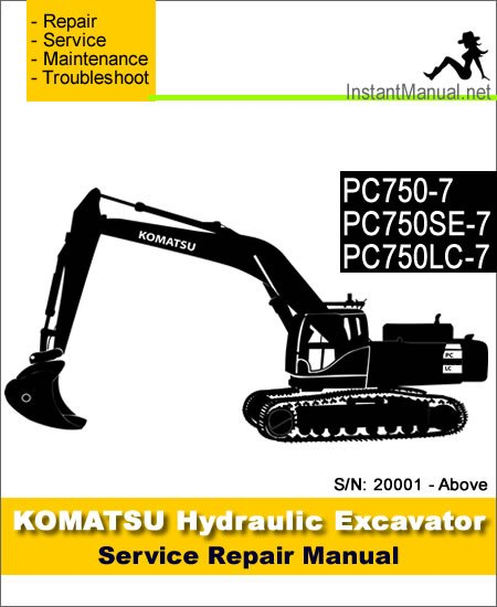 Komatsu PC750-7 PC750SE-7 PC750LC-7 Hydraulic Excavator Service Repair Manual SN 20001-Up