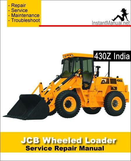 JCB 430Z India Wheel Loader Shovel Service Repair Manual