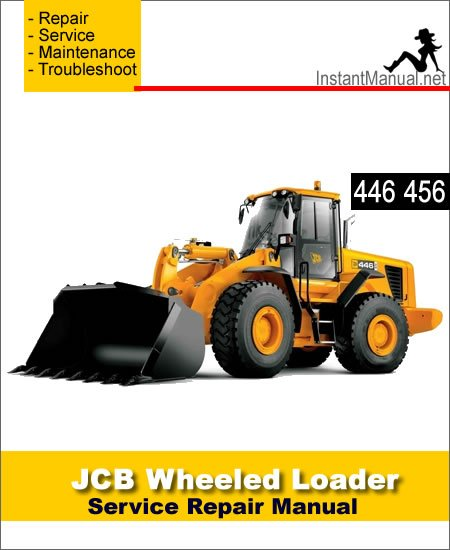 JCB 446 456 Wheel Loader Shovel Service Repair Manual