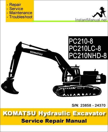 Komatsu PC210-8 PC210LC-8 PC210NHD-8 Hydraulic Excavator Service Repair Manual SN K50001-Up