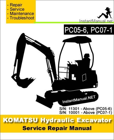 komatsu pc05-6 pc07-1 mini excavator service repair manual sn 10001-11301