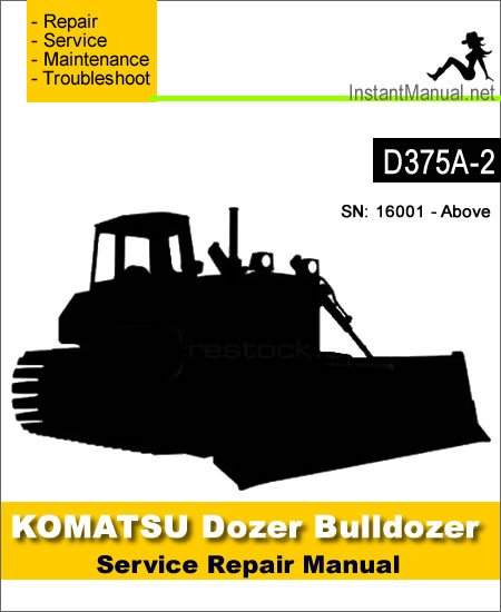 Komatsu D375A-2 Bulldozer Service Repair Manual SN 16001-Up