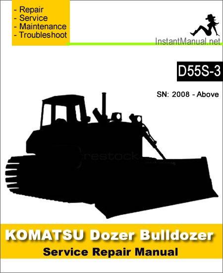 Komatsu D55S-3 Bulldozer Service Repair Manual SN 2008-Up