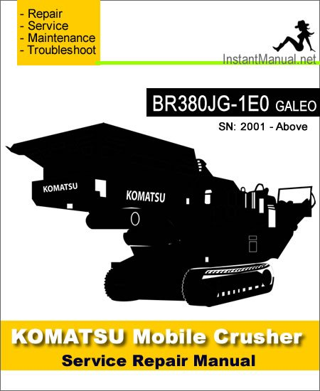 Komatsu BR380JG-1E0 (GALEO) Mobile Crusher Service Repair Manual SN 2001-Up