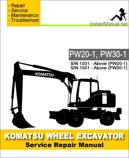 Komatsu PW20-1 PW30-1 Wheel Excavator Service Repair Manual SN 1001-Up