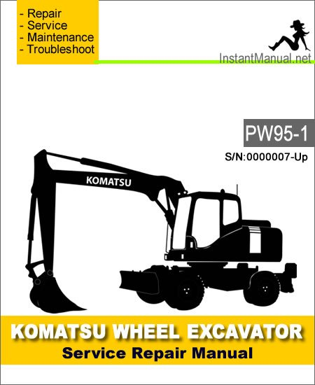 Komatsu PW95-1 Wheel Excavator Service Repair Manual SN 0000007-Up