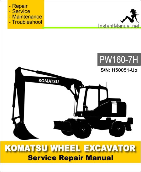 Komatsu PW160-7H Wheel Excavator Service Repair Manual SN H50051-Up