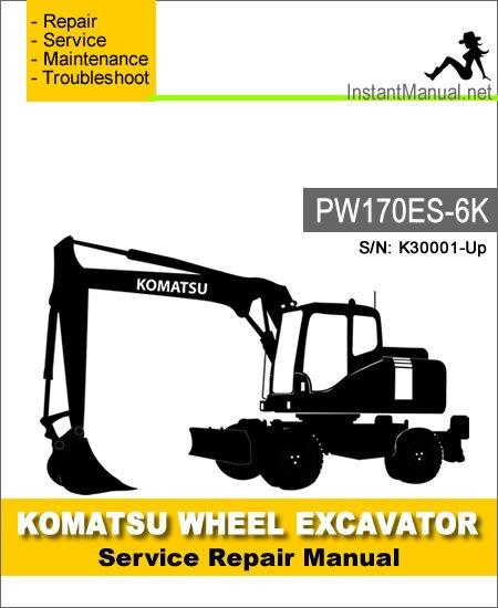Komatsu PW170ES-6K Wheel Excavator Service Repair Manual SN K30001-Up