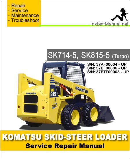 Komatsu SK815-5 Skid Steer Loader Service Repair Manual SN 37BF00006-Up
