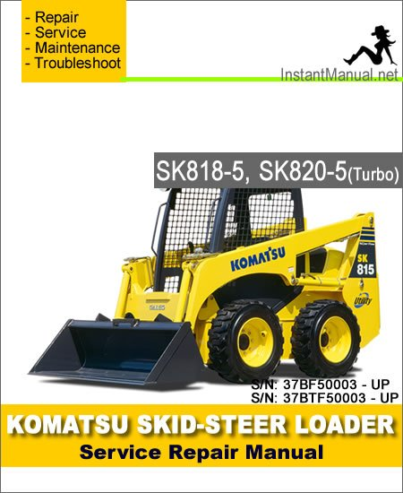 Komatsu SK815-5 Turbo Skid Steer Loader Service Repair Manual SN 37BTF00003-Up