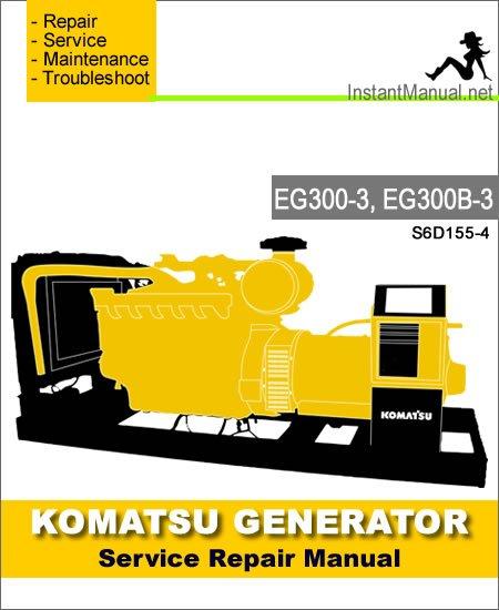 Komatsu Generator EG300-3 EG300B-3 Service Repair Manual