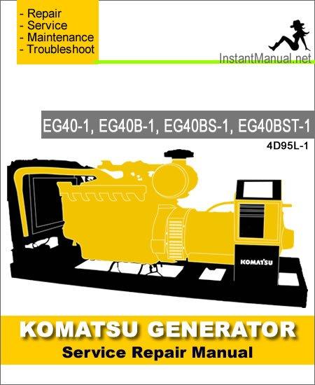 Komatsu Generator EG40-1 EG40B-1 EG40BS-1 EG40BST-1 Service Repair Manual