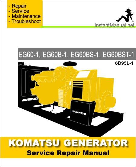Komatsu Generator EG60-1 EG60B-1 EG60BS-1 EG60BST-1 Service Repair Manual