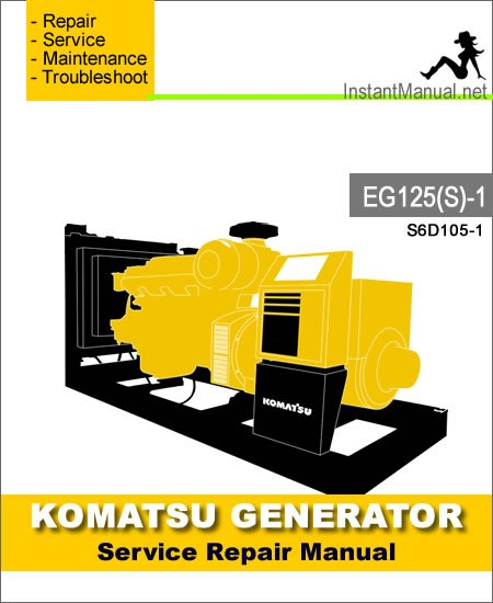 Komatsu Generator EG125S-1 Engine S6D105-1 Service Repair Manual SN 1001-Up