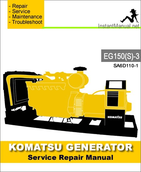 Komatsu Generator EG150S-3 Engine SA6D110-1 Service Repair Manual SN3001-Up