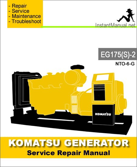 Komatsu Generator EG175(S)-2 Engine NTO-6-G Service Repair Manual SN 2001-Up
