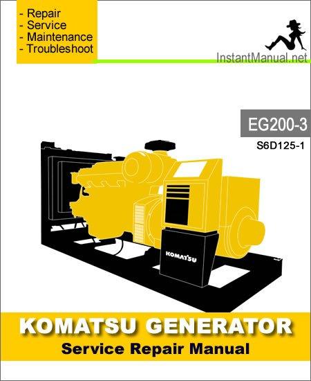 Komatsu Generator EG200-3 Engine S6D125-1 Service Repair Manual SN 3001-Up