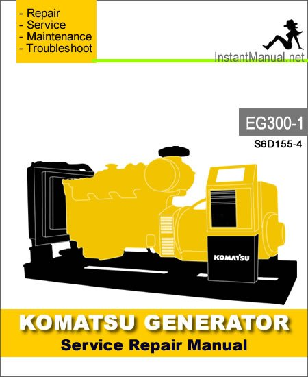 Komatsu Generator EG300-1 Engine S6D155-4 Service Repair Manual SN 1001-2000