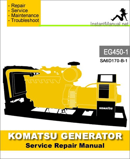 Komatsu Generator EG450-1 Engine SA6D170-B-1 Service Repair Manual SN 1001-Up
