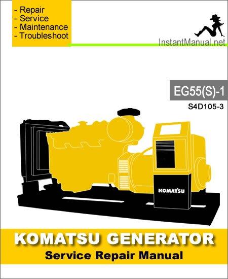 Komatsu Generator EG55S-1 Engine S4D105-3 Service Repair Manual SN 1001-3000