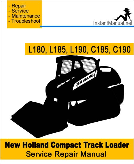 New Holland L180 L185 L190 C185 C190 Compact Track Loader Service Repair Manual