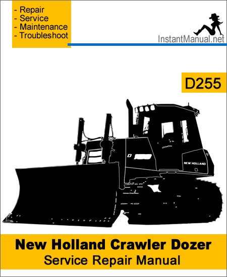 New Holland D255 Crawler Dozer Service Repair Manual
