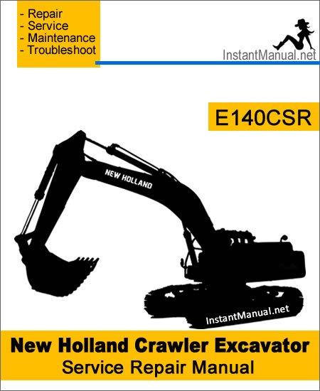 New Holland E140CSR Crawler Excavator Service Repair Manual
