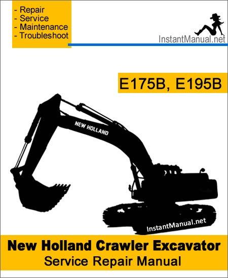 New Holland E175B E195B Crawler Excavator Service Repair Manual