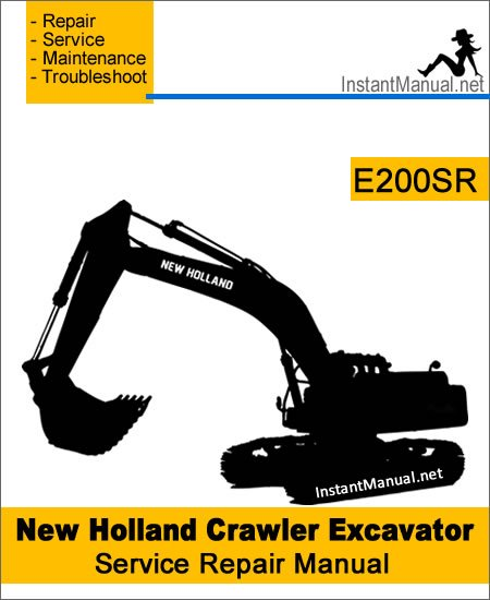 New Holland E200SR Crawler Excavator Service Repair Manual