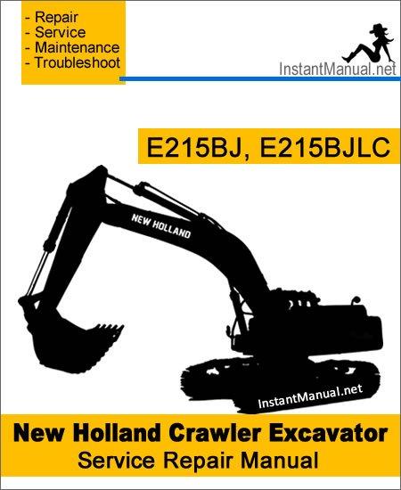 New Holland E215BJ E215BJLC Crawler Excavator Service Repair Manual