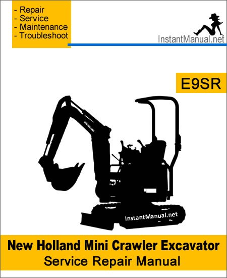 New Holland E9SR Mini Crawler Excavator Service Repair Manual