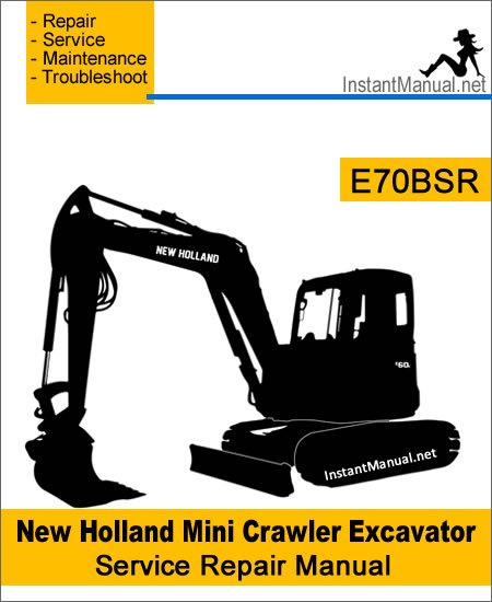 New Holland E70BSR Mini Crawler Excavator Service Repair Manual