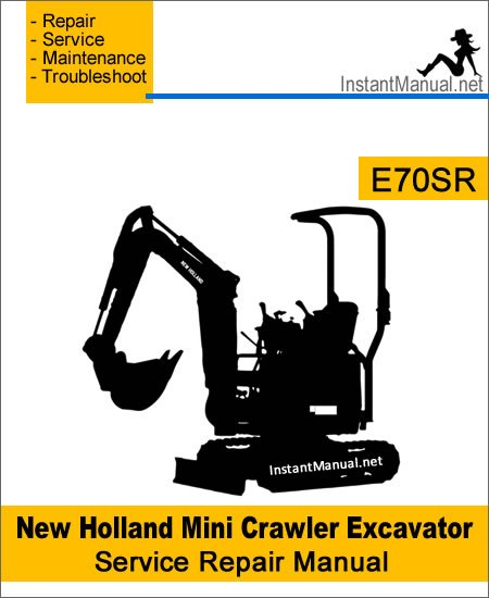 New Holland E70SR Mini Crawler Excavator Service Repair Manual