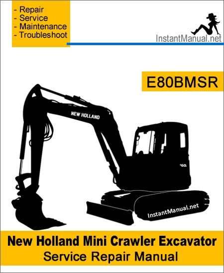 New Holland E80BMSR Mini Crawler Excavator Service Repair Manual