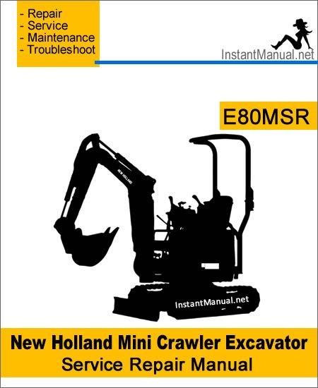 New Holland E80MSR Mini Crawler Excavator Service Repair Manual