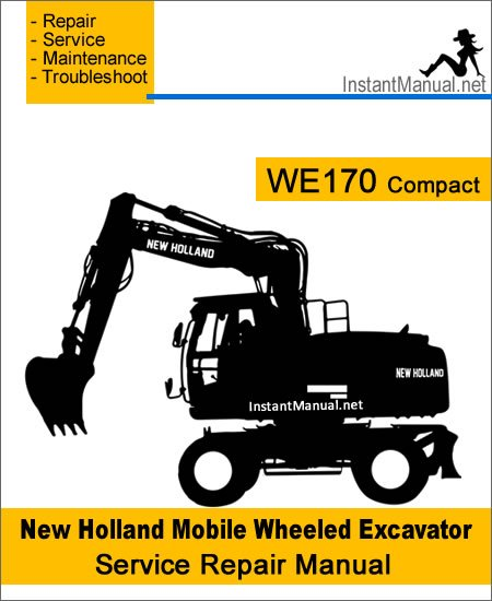 New Holland WE170 Compact Mobile Wheeled Excavator Service Repair Manual