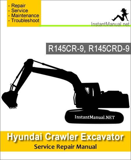 Hyundai Crawler Excavator R145CR-9 R145CRD-9 Service Repair Manual