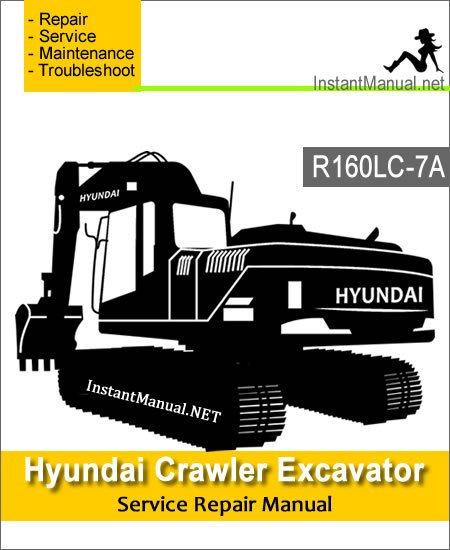 Hyundai Crawler Excavator R160LC-7A Service Repair Manual