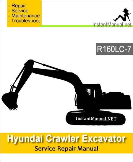 Hyundai Crawler Excavator R160LC-7 Service Repair Manual