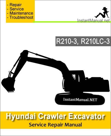 Hyundai Crawler Excavator R210-3 R210LC-3 Service Repair Manual