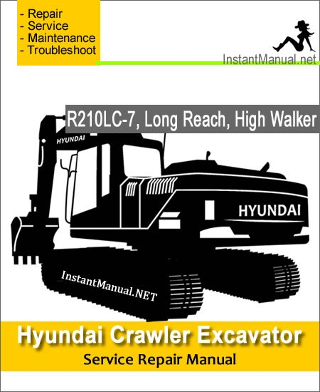 Hyundai Crawler Excavator R210LC-7 (Long Reach, High Walker) Service Repair Manual
