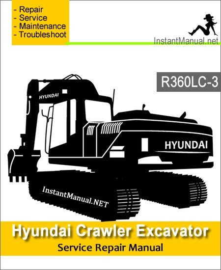 Hyundai Crawler Excavator R360LC-3 Service Repair Manual