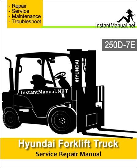 Hyundai Forklift Truck 250D-7E Service Repair Manual