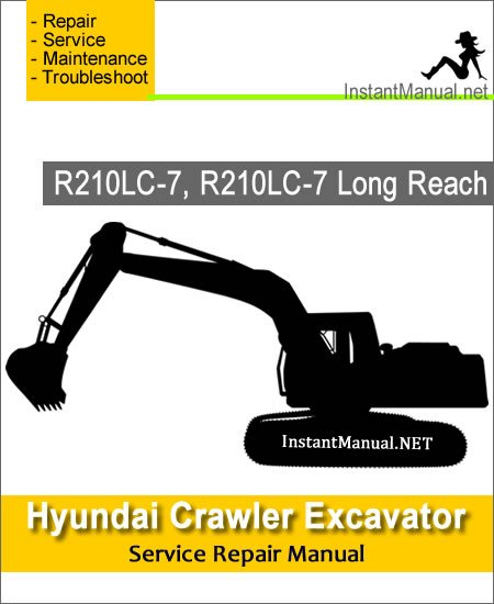 Hyundai Crawler Excavator R210LC-7, R210LC-7 Long Reach Service Repair Manual